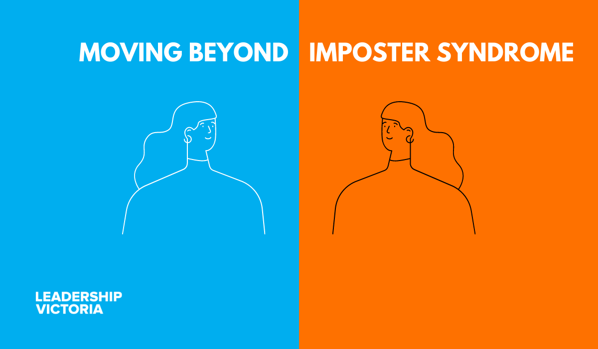 Moving Beyond Imposter Syndrome